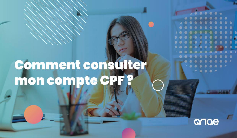 Comment consulter son compte CPF ? Le guide ANAE RH
